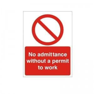 No Admittance Without A Permit To Work - Health and Safety Sign (PRC.19)