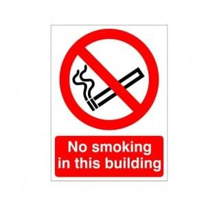 No Smoking In This Building - Health and Safety Sign