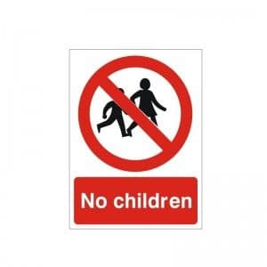 No Children - Health and Safety Sign (PRG.37)