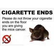 Cigarette Ends - Funny Health & Safety Sign (JOKE051) 200x300mm