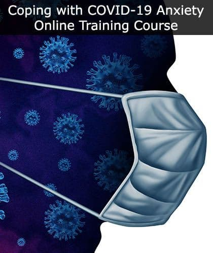Coping with COVID-19 Anxiety Online Training Course | SSD