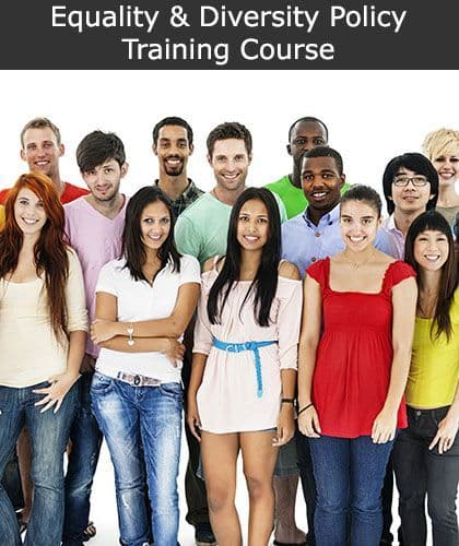 Equality & Diversity Policy Training Course Online