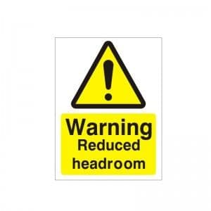 Warning Reduced Headroom - Health and Safety Sign (WAG.92)