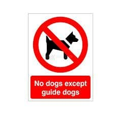 No Dogs Except Guide Dogs - Health and Safety Sign (PRG.33)