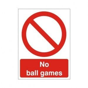 No Ball Games - Health and Safety Sign (PRG.38)