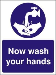 Now Wash your Hands - Health and Safety Sign (MAG.04)