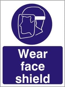 Wear Face Shield - Health and Safety Sign (MAP.18)