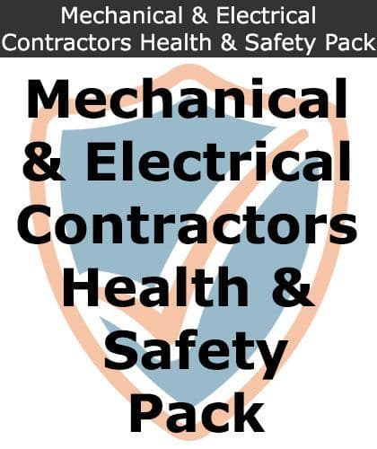 Mechanical (Plumbers) & Electrical Contractors Health & Safety Pack