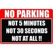 No Parking - Funny Health and Safety Sign (JOKE052) 200x300mm