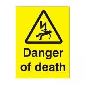 Danger Of Death - Health and Safety Sign (WAE.31)