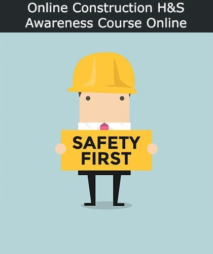 Online Construction Health and Safety Awareness Training Course