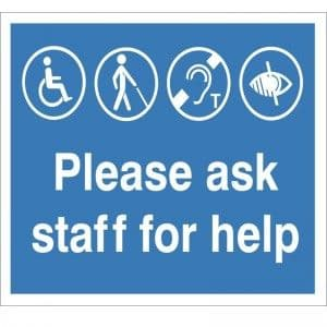 Please Ask Staff For Help - Refuge - Health and Safety Sign (FER.31)