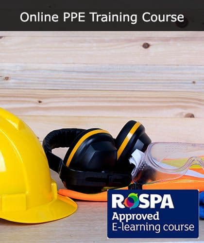 PPE Training: Complete Your Course Online