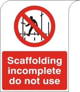 Scaffolding Incomplete Do Not Use - Health & Safety Sign (PRA.14B)