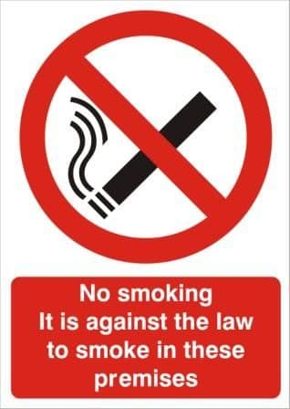 It Is Against The Law To Smoke - Health and Safety Sign - SSD