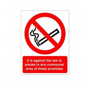 It Is Against The Law To Smoke In Any Communal Area Of These Premises - Health and Safety Sign