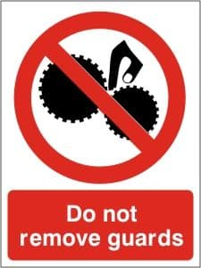 Do Not Remove Guards - Health & Safety Sign (PRG.07)