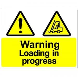 Warning Loading In Progress - Health and Safety Sign (WAG.36)