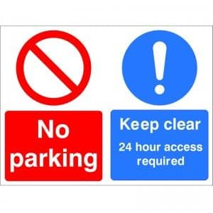 No Parking Keep Clear 24 Hour Access Required - Health and Safety Sign (MUL.51) -  Order your class-leading health and safety signs from Safety Services Direct NOW! Just £3.47!