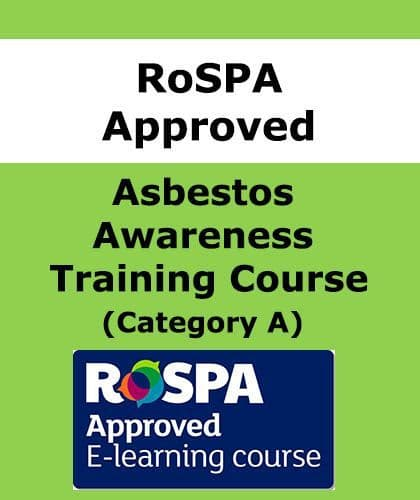 RoSPA Asbestos Awareness Course Online (Cat A) from £10.00