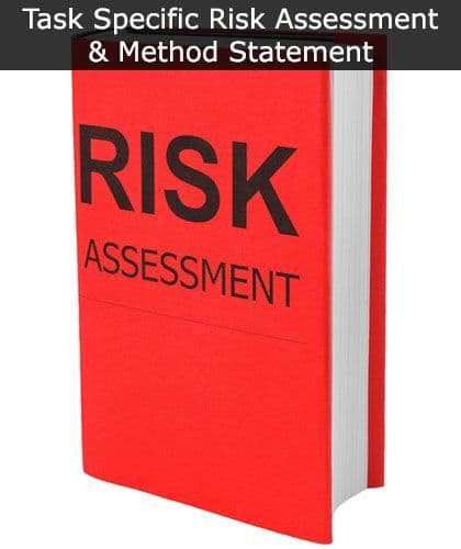 Task Specific Risk Assessment and Method Statement