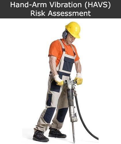 Hand Arm Vibration (HAVS) Risk Assessment | Safety Services Direct