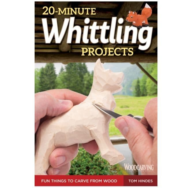 20 Minute Whittling Projects Book