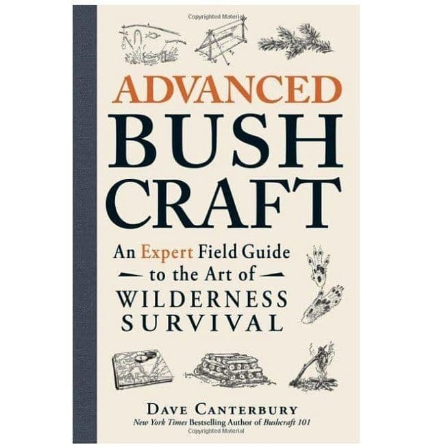 Advanced Bushcraft - A Book by Dave Canterbury