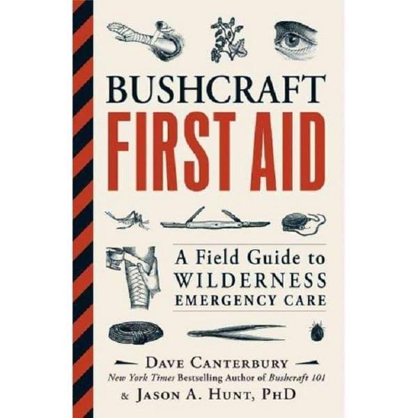 Bushcraft First Aid - A Book by Dave Canterbury