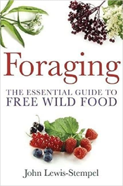 Foraging - A practical guide book to Wild Food