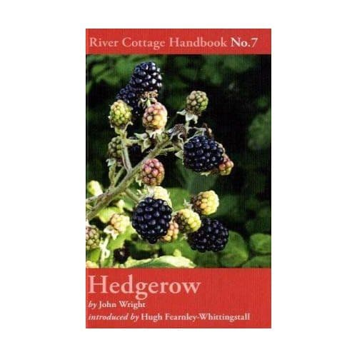 Hedgerow - A River Cottage Handbook