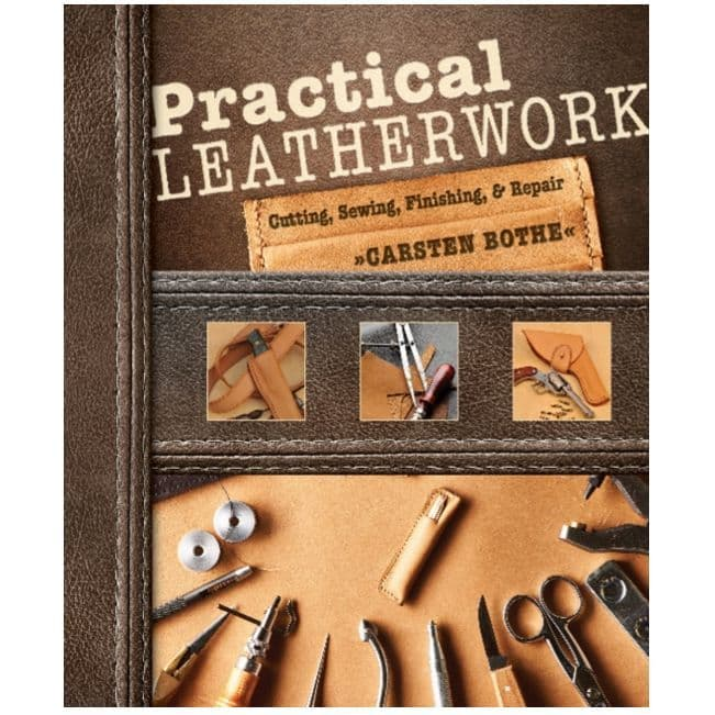 Practical Leatherwork Book: Cutting, Sewing, Finishing and Repair