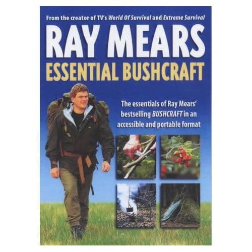 Ray Mears Essential Bushcraft Book