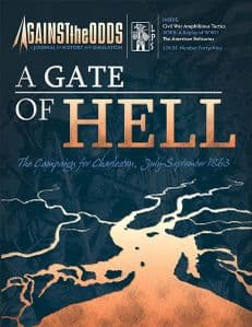 Against the Odds #49: A Gate of Hell: The Campaigns for Charleston, July-September 1863