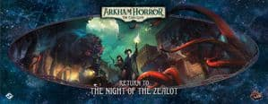 Arkham Horror : The Card Game - Return to the Night of the Zealot