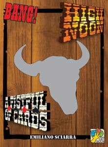 Bang! Card Game - High Noon / A Fistful of Cards