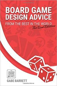 Board Game Design Advice From The Best In The World 2nd Edition