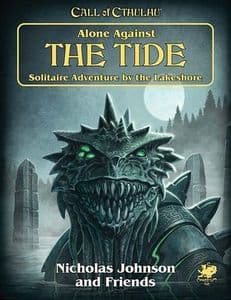 Call of Cthulhu RPG (7th Edition): Alone Against the Tide