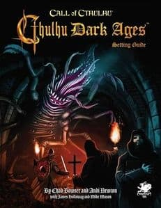 Call of Cthulhu RPG (7th Edition):  Cthulhu Dark Ages