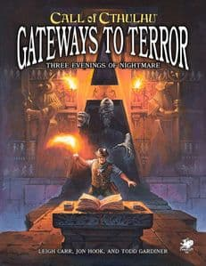 Call of Cthulhu RPG (7th Edition): Gateways to Terror - Three Portals into Nightmare