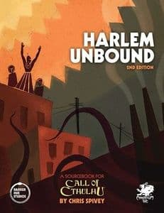 Call of Cthulhu RPG (7th Edition):  Harlem Unbound 2nd Edition