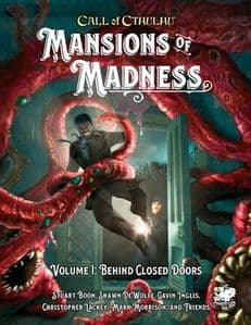 Call of Cthulhu RPG (7th Edition):  Mansions of Madness Vol 1 - Behind Closed Doors