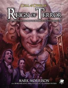 Call of Cthulhu RPG (7th Edition):  Reign of Terror