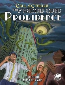 Call of Cthulhu RPG (7th Edition): The Shadow Over Providence