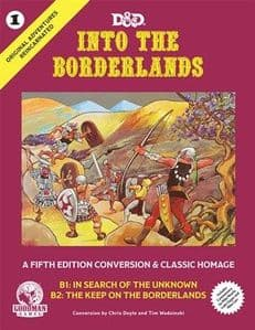 Dungeons And Dragons RPG: Original Adventures Reincarnated #1: Into The Borderlands