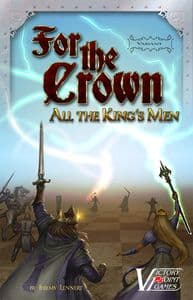 For the Crown : All The King's Men
