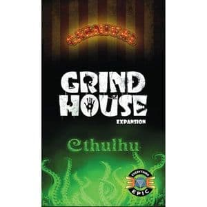 Grind House : Carnival & Cthulhu Expansion
