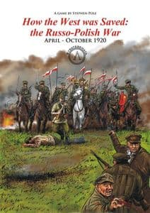 How the West Was Saved - Russo-Polish War 1920