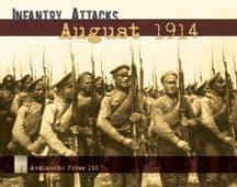 Infantry Attacks: August 1914 2nd Edition