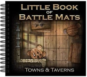 Little Book of Battle Mats : Towns & Taverns